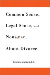 CommonSenseLegalSenseAndNonsenseAboutDivorce